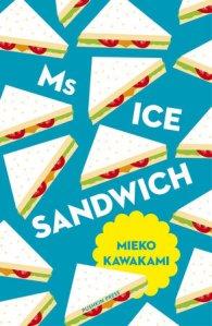 Bookcover-Mieko Kawakami- Ms Ice Sandwich