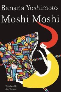 cover image Yoshimoto Banana Moshi Moshi